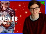 Episode 50: A Very Madden 08 Christmas