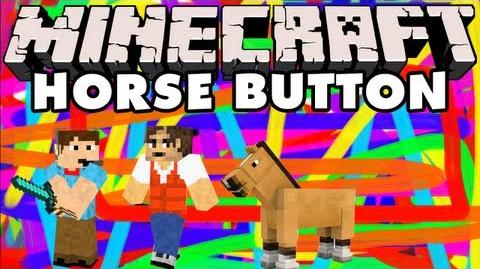 Episode 903 - Minecraft Horse Button