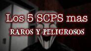 TOP 5 SCP mas Raros y Peligrosos 1