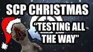 SCP Christmas - Testing all the way