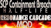 SCP Containment Breach Half Life Resonance Cascade Mod