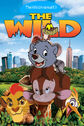 The Wild (2006; TheWildAnimal13 Animal Style) Poster