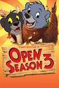 Open Season (TheWildAnimal13 Animal Style) 3 Poster