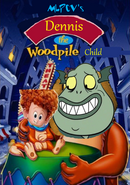 Dennis the Woodpile Child Poster