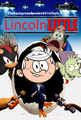 Lincoln Little (2005) Poster