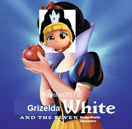 Grizelda White and the Seven DreamWorks Characters
