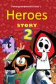 Heroes Story 2