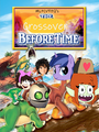 The Crossover Before Time (MLPCV's Version)