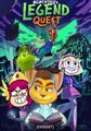 MLPCVTFQ's Legend Quest Poster