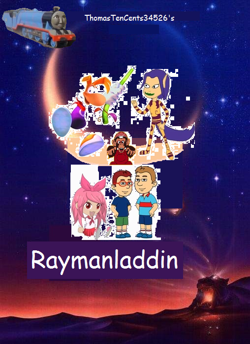 Raymanladdin (ThomasTenCents34526's Style)