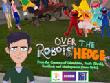 Over the Robots Hedge (Hero Style)