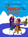The Pebble And The Super