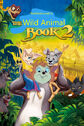 The Wild Animal Book 2 Poster