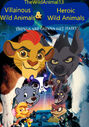 Villainous Wild Animals and Heroic Wild Animals 1 Poster