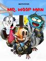 Mr. Woop Man (Valiant; 2005)