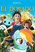 The Road To El Dorado (MLPCV Style)