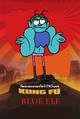 Kung Fu Blue Elf Poster