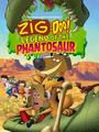 Zig-Doo Legend of the Phantosaur Poster