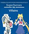 Superheroes vs. Villains