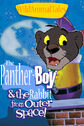 The Panther-Boy! And the Rabbit from Outer Space Poster