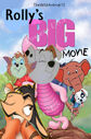 Rolly's Big Movie Poster