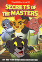 The Secrets of the Masters (TheWildAnimal13 Animal Style) Poster
