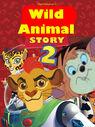 Wild Animal Story 2 Poster