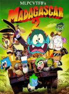 Madagascar 2 (MLPCVTFB's Version)