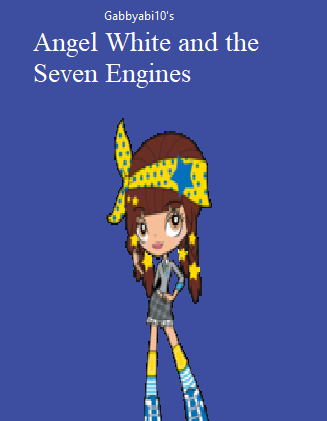 Angel White and the Seven Engines