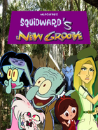 The Postman's New Groove 2- Squidward's New Groove (2005)