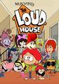 The Loud House (MLPCVTFQ's Version)