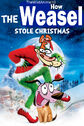 How the Weasel Stole Christmas (2000) Poster