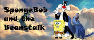 Spongebob and the beanstalk by animationfan2014-dc1xd6a