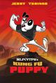 MLPCVTFQ's Kung Fu Puppy (2008)