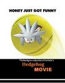 Hedgehog Movie (Bee Movie)