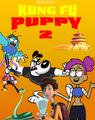 Kung Fu Puppy 2 (2010)