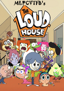The Loud House (MLPCVTFB's Version)