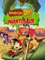 Alebrije-Doo Legend of the Phantosaur Poster