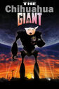 The Chihuahua Giant Poster
