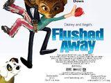 Flushed Away (Disney and Sega Version)
