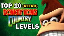 Top10DonkeyKongCountryLevels(Retro).jpg
