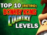 Top 10 Donkey Kong Country Levels (Retro)