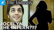 Jocelyn The Intern??? The Industry