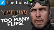 DEATH BATTLE has Too Many Flips! The Industry
