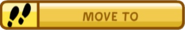 Move to