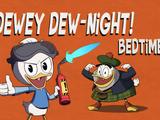 Dewey Dew-Night: Bedtime