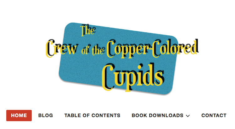 The Crew of the Copper-Colored Cupids (website)