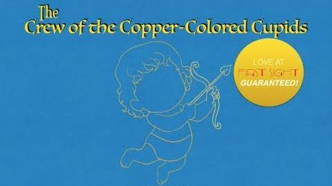 The Crew of the Copper-Colored Cupids