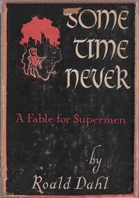 The original cover of Some Time Never, subtitled A Fable for Supermen. The Gremlin design shown has little to do with the original Disney version.