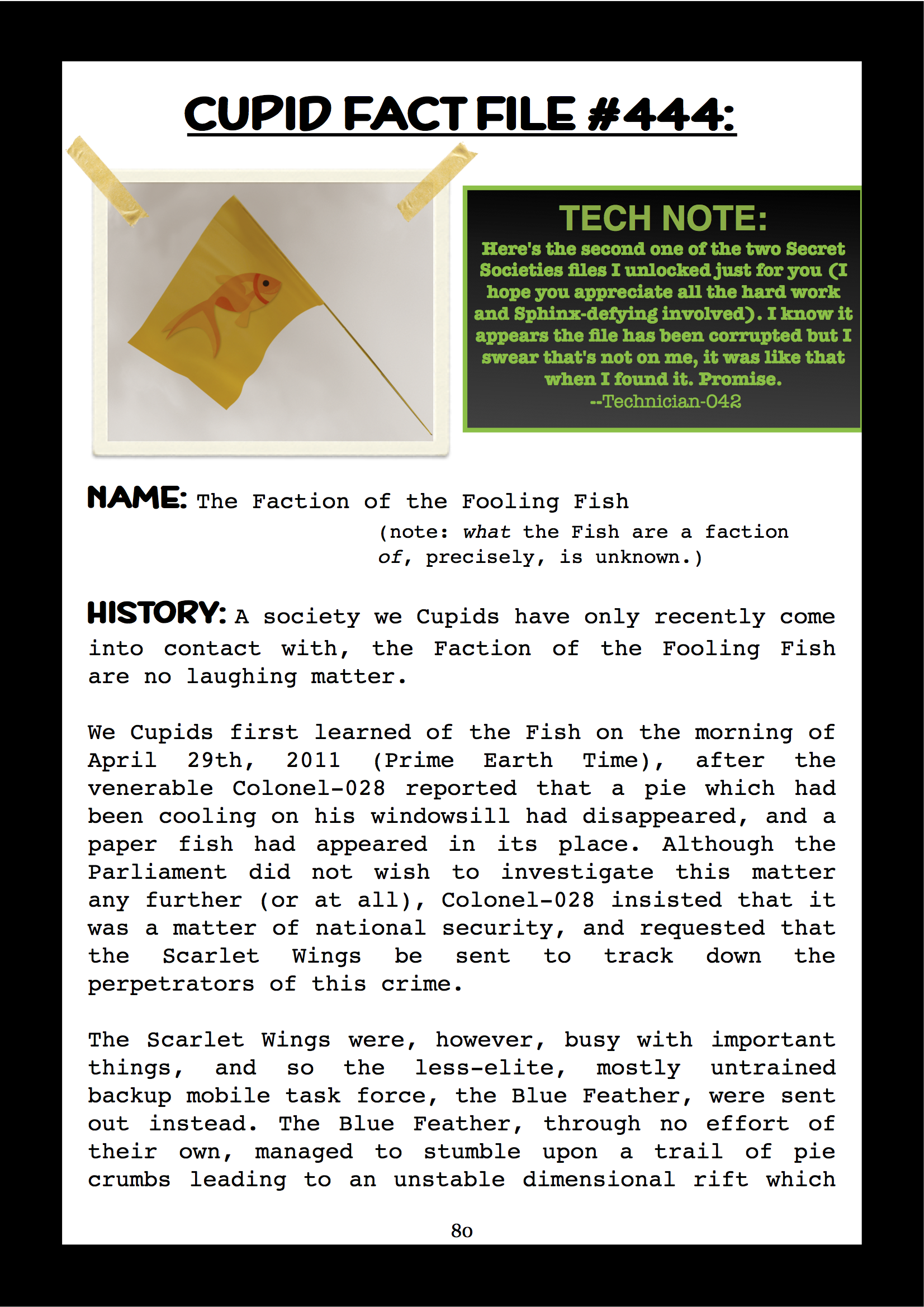 Cupid Fact File No. 444 — The Faction of the Fooling Fish